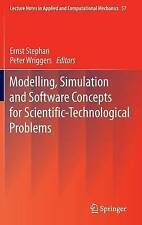 Modelling, Simulation and Software Concepts for Scientific-Technological Problem
