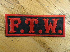 F.T.W. RED AND BLACK EMBROIDERED PATCH MADE IN USA
