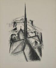Robert DELAUNAY - lithographie originale - Paris, la flèche de Notre Dame