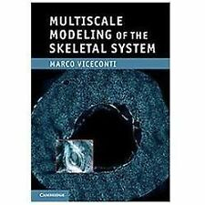 Multiscale Modeling of the Skeletal System by Marco Viceconti (2011, Hardcover)