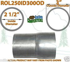 "2 1/2"" 2.5"" ID to 3"" OD Universal Exhaust Pipe to Component Adapter Reducer"