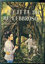 SALGARI EMILIO LA CITTA' DEL RE LEBBROSO VALARDI 1973 ILLUSTRAZIONI MAGGI