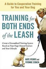Training for Both Ends of the Leash: A Guide to Cooperation Training for You and