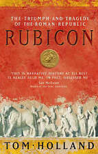 Rubicon: The Triumph and Tragedy of the Roman Republic, Tom Holland Paperback