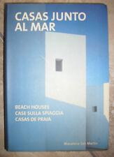 MACARENA SAN MARTIN - CASAS JUNTO AL MAR/BEACH HOUSES/ CASE SULLA SPIAGGIA (CS)
