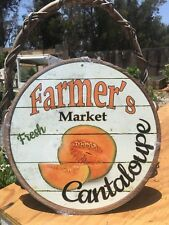 Farmers Market Fresh Cantaloupe Round Sign Vintage Garage Bar Decor Old Rustic