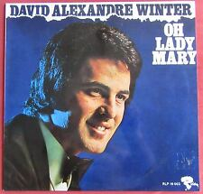 DAVID ALEXANDRE WINTER  LP ORIG FR  OH LADY MARY