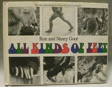 All Kinds of Feet (Let's Read-And-Find-Out Science)Ron and Nancy Goor, HC, 1984