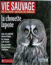Vie Sauvage n°134- 1986 : La Chouette Lapone Une vie paisible dans la Taïga