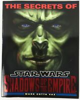 The Secrets Of Star Wars Shadows Of The Empire by Mark Cotta Vaz 1996 Book - New