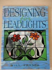 Designing For Leadlights by Will Fraser