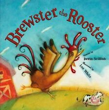 Brewster the Rooster by Devin Scillian (2007, Hardcover, Revised)