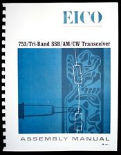 EICO Model 753 Tri-Band Transceiver Assembly Manual