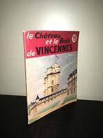 LE CHATEAU ET LE BOIS DE VINCENNES Collection Connaitre BAILLIERE 1955 - CA13B