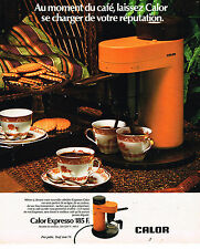 PUBLICITE ADVERTISING 084  1975  CALOR  cafetière éléctrique EXPRESSO