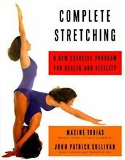 Complete Stretching: A New Exercise Program for Health and Vitality, Good Books