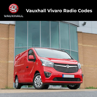 Vauxhall Vivaro Radio Code Stereo Decode Van Unlock Fast Service UK All Vehicles