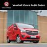 Vauxhall Vivaro Radio Code Stereo Decode Van Unlock Fast Service UK All Vehicles