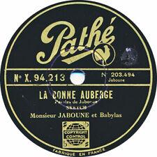78 RPM - Jaboune (Jean Nohain) - La Bonne Auberge / Bonne Vacances… - 1932