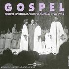 257 // GOSPEL VOL 1 NEGRO SPIRITUALS GOSPEL SONGS1926-1942 NEUF