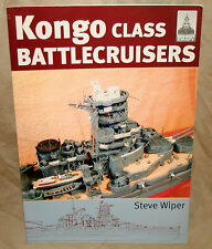 Ship Craft #9 Seaforth Publishing Kongo Class Battle Cruisers - Steve Wiper