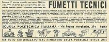 W6241 Scuola Politecnica Italiana_Fumetti tecnici - Pubblicità 1955 - Advertis.