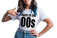 Womens BACK TO THE 00s T-Shirt Funny Noughties Millennial Weekend Music 2000s