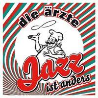 """DIE ÄRZTE """"JAZZ IST ANDERS""""  CD  NEU"""