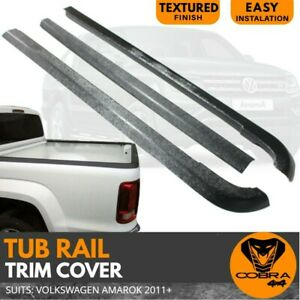 TUB SIDE RAIL TRIM COVER SUITS VOLKSWAGEN AMAROK  2011 ONWARDS RAIL GUARD