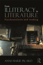 FROM ILLITERACY TO LITERATURE - PICARD, ANNE-MARIE/ VALENDINOVA, KRISTINA (TRN)