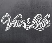 VANLIFE vinyl sticker funny car windscreen decal van window JDM DUB VAN LIFE