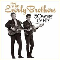The Everly Brothers - 50 Years of Hits - The Everly Brothers [CD]