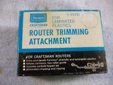 Sears Craftsman Router Trimming Attachment FOR LAMINATED Plastics # 9 25731