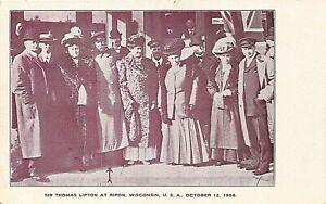 POSTCARD SIR THOMAS LIPTON - RIPON WISCONSIN  - 1906