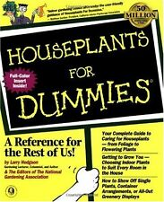 Houseplants For Dummies by Larry Hodgson, National Gardening Association