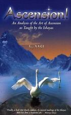 Ascension!: An Analysis of the Art of Ascension as Taught By the Ishayas
