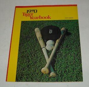 1970 DETROIT TIGERS SOUVENIR YEARBOOK MAGAZINE AL KALINE MICKEY LOLICH  ROSTER