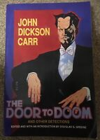 DOOR TO DOOM (LIBRARY OF CRIME CLASSICS) By John Dickson Carr **Excellent**