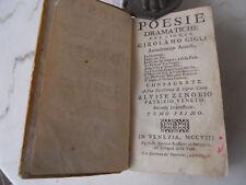 POESIE DRAMATICHE DEL SIGNOR GIROLAMO GIGLI ACCADEMICO ACCESO VENEZIA 1708