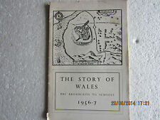 BBC BROADCASTS TO SCHOOLS 1956/57-THE STORY OF WALES