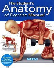 The Student's Anatomy of Exercise Manual : A Hands-on Learning Tool for Anatomy