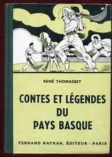 CONTES ET LEGENDES DU PAYS BASQUE. NATHAN. 1951.