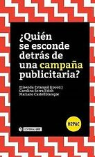 Who is hiding behind a publicity campaign?. Expedited shipping (spain)