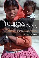 Progress Against Poverty: Sustaining Mexico's Progresa-Oportunidades Program (Pa