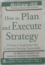 McGraw-Hill Professional Education: How to Plan and Execute Strategy 24 steps
