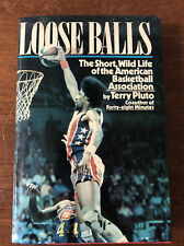 RARE 1st Edition 1990 Terry Pluto ABA Loose Balls Hardcover Book DR J