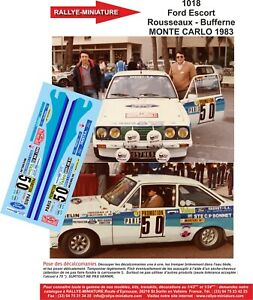 Decals 1/24 Ref 1018 Escort RS2000 Rousseaux Rally Mounted Carlo 1983 WRC Rally