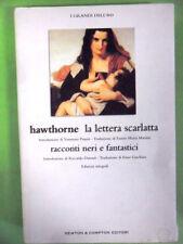 HAWTHORNE.LA LETTERA SCARLATTA.RACCONTI NERI E FANTASTICI.NEWTON.2004.INTEGRALE