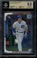 2015 Bowman Chrome Kris Bryant Rookie RC BGS 9.5 Gem Mint Card #200 Chicago Cubs