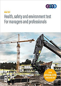 CITB (CSCS) Test for Managers & Professionals (Use for 2021) - 2019 Edition